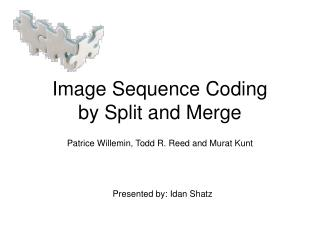 Image Sequence Coding by Split and Merge