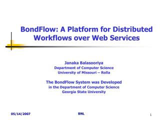 BondFlow: A Platform for Distributed Workflows over Web Services
