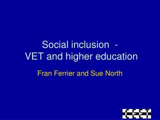 Social inclusion  -