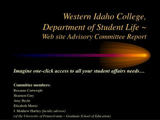 Western Idaho College,  Department of Student Life ~ Web site Advisory Committee Report