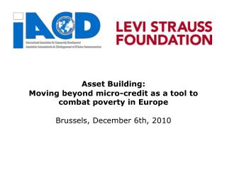 Asset Building:  Moving beyond micro-credit as a tool to combat poverty in Europe