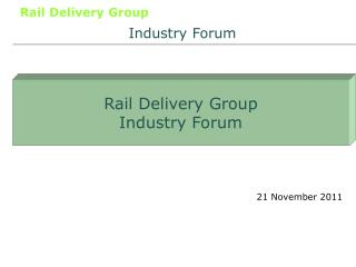 Rail Delivery Group Industry Forum