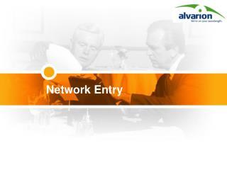 Network Entry
