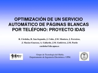 OPTIMIZACIÓN DE UN SERVICIO AUTOMÁTICO DE PÁGINAS BLANCAS POR TELÉFONO: PROYECTO IDAS