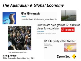 Craig James Chief Economist, CommSec,  July 2011