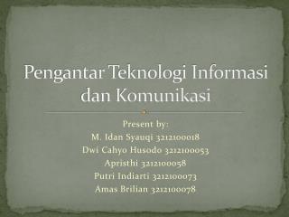 Pengantar Teknologi Informasi dan Komunikasi