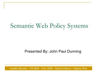 Semantic Web Policy Systems