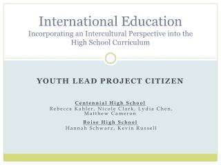 YOUTH LEAD PROJECT CITIZEN Centennial High School