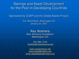 Ray Boshara New America Foundation Washington DC 202-986-2700 boshara@newamerica