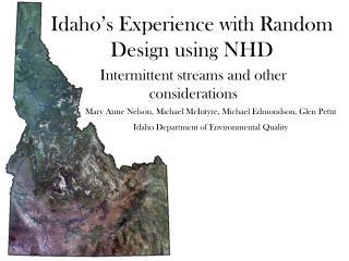 Idaho's Experience with Random Design using NHD