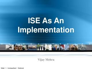 ISE As An  Implementation