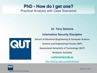 PhD - How do I get one? Practical Analysis with Case Scenarios