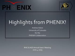 Highlights from PHENIX!
