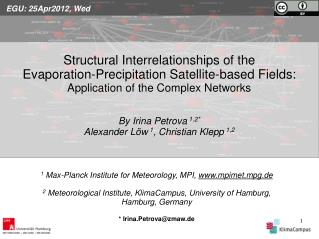1  Max-Planck Institute for Meteorology, MPI,  mpimet.mpg.de