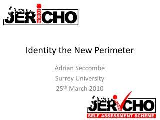 Identity the New Perimeter