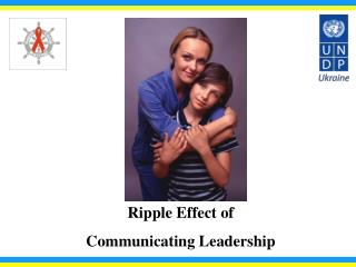 Ripple Effect of  Communicating Leadership