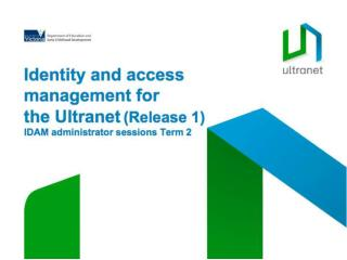 IDAM takes this data and uses it to manage access to the Ultranet.  It will: