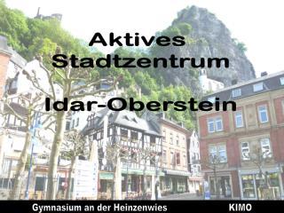 Aktives  Stadtzentrum Idar-Oberstein