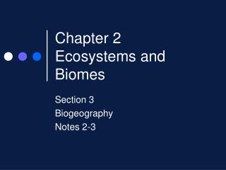 Chapter 2 Ecosystems and Biomes