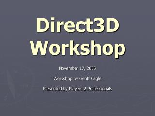 Direct3D Workshop