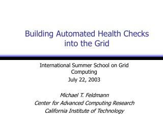 Building Automated Health Checks into the Grid