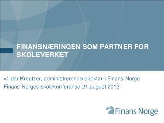 Finansnæringen som partner for skoleverket