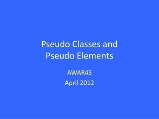 Pseudo Classes and Pseudo Elements