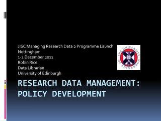 Research Data management:  Policy Development