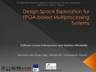 Design Space Exploration for FPGA-based Multiprocessing Systems