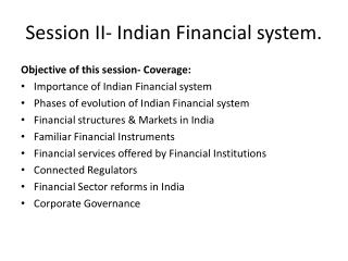 Session II- Indian Financial system.