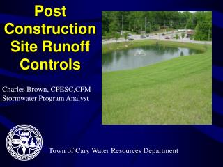 Post Construction Site Runoff Controls