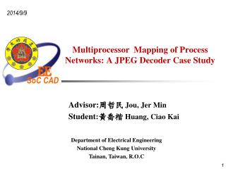 Multiprocessor  Mapping of Process Networks: A JPEG Decoder Case Study