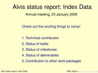 Alvis status report: Index Data