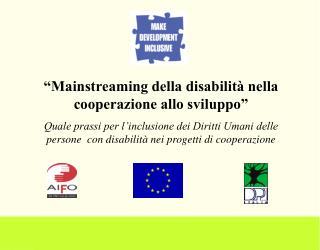 """""""Mainstreaming della disabilità nella cooperazione allo sviluppo"""""""