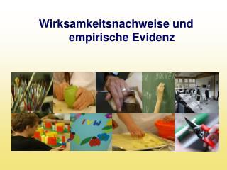 Wirksamkeitsnachweise und empirische Evidenz