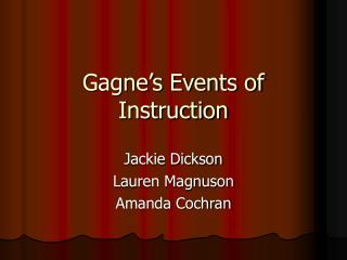 Gagne's Events of Instruction
