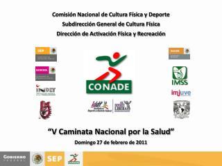 """""""V Caminata Nacional por la Salud"""" Domingo 27 de febrero de 2011"""