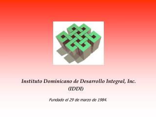 Instituto Dominicano de Desarrollo Integral, Inc.
