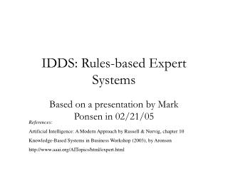 IDDS: Rules-based Expert Systems