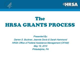 The  HRSA GRANTS PROCESS