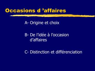 Occasions d 'affaires