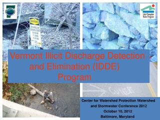 Vermont Illicit Discharge Detection          and Elimination (IDDE) 				Program