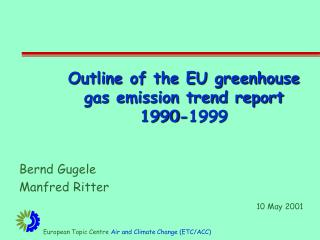 Outline of the EU greenhouse gas emission trend report 1990-1999