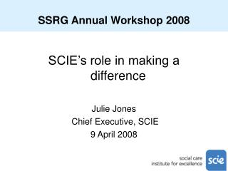 SSRG Annual Workshop 2008