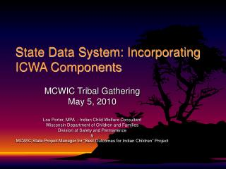 State Data System: Incorporating  ICWA Components