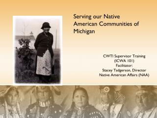 Serving our Native American Communities of Michigan