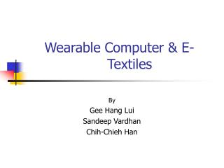 Wearable Computer & E-Textiles
