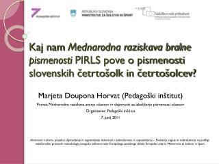 Marjeta Doupona Horvat (Pedagoški inštitut)