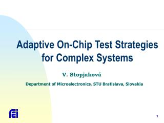 Adaptive  On-Chip Test Strategies for Complex Systems