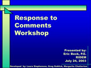 Response to Comments Workshop